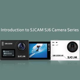 All About New SJCAM SJ6 Action Camera